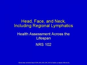 Head Face and Neck Including Regional Lymphatics Health