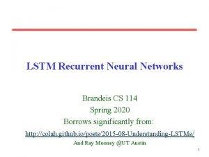 LSTM Recurrent Neural Networks Brandeis CS 114 Spring