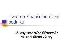 vod do Finannho zen podniku Zklady finannho etnictv