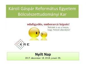Kroli Gspr Reformtus Egyetem Blcsszettudomnyi Kar Nylt Nap