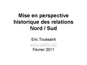 Mise en perspective historique des relations Nord Sud