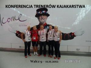 KONFERENCJA TRENERW KAJAKARSTWA Wacz 9 11 2012 LISTA