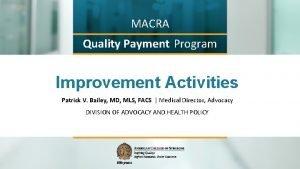 MACRA Quality Payment Program Improvement Activities Patrick V