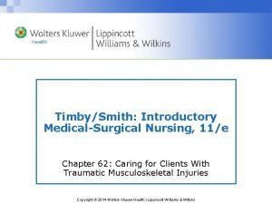 TimbySmith Introductory MedicalSurgical Nursing 11e Chapter 62 Caring