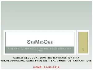 SEMMEDOBIS A SEMANTIC APPROACH TO THE MEDITERRANEAN OBIS