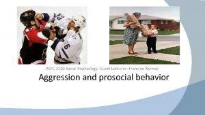 PSYC 2120 Social Psychology Guest Lecturer Francine Karmali
