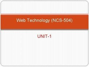 Web Technology NCS504 UNIT1 Application layer Protocol layers