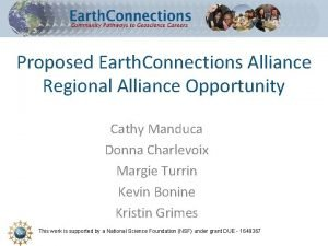 Proposed Earth Connections Alliance Regional Alliance Opportunity Cathy