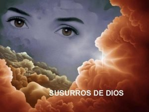 SUSURROS DE DIOS UN HOMBRE SUSURRO DIOS HABLAME