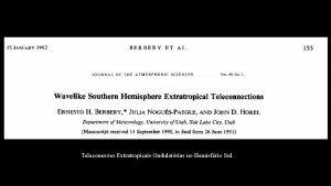 Teleconexes Extratropicais Ondulatrias no Hemisfrio Sul Introduo Investigaes