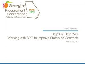 State Purchasing Help Us Help You Working with