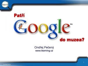 Ondej Peen www learning cz 1 2192021 Znaka
