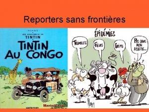 Reporters sans frontires Mise en situation Lors de