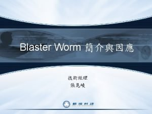 Blaster worm 18 16 812 Do S windowsupdate