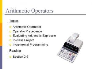Arithmetic Operators Topics p p p Arithmetic Operators