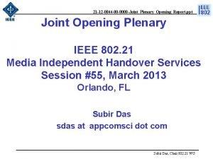 21 12 0044 00 0000 JointPlenaryOpeningReport ppt Joint