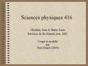 Sciences physiques 416 Ghislain Jean MarieJose Rvision de