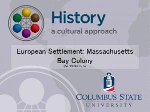 European Settlement Massachusetts Bay Colony GA SSUSH 1