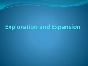 Exploration and Expansion Age of Exploration The Silk