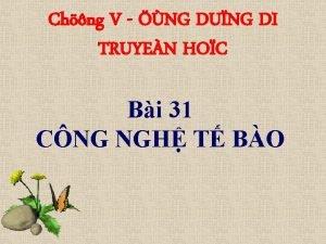 Chng V NG DUNG DI TRUYEN HOC Bi