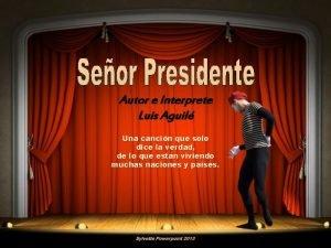 Autor e Interprete Luis Aguil Una cancin que