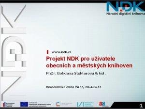 www ndk cz Projekt NDK pro uivatele obecnch