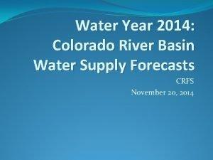 Water Year 2014 Colorado River Basin Water Supply