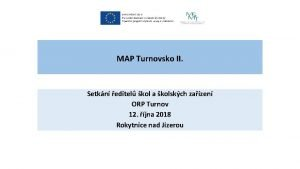 MAP Turnovsko II Setkn editel kol a kolskch