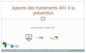 Apports des traitements ARV la prvention PROMOTION COMPLTE