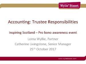 Accounting Trustee Responsibilities Inspiring Scotland Pro bono awareness