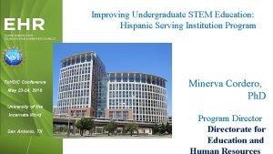 Improving Undergraduate STEM Education Hispanic Serving Institution Program