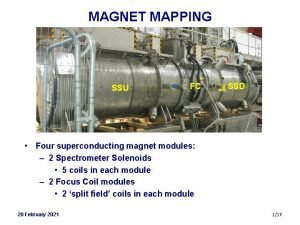 MAGNET MAPPING SSU FC SSD Four superconducting magnet