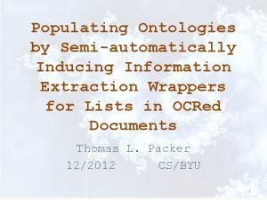 Populating Ontologies by Semiautomatically Inducing Information Extraction Wrappers