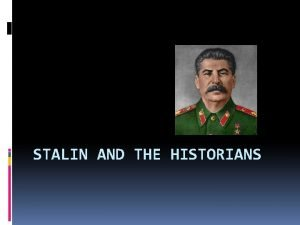 STALIN AND THE HISTORIANS Stalin essays Emergence of