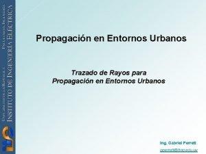 Propagacin en Entornos Urbanos Trazado de Rayos para