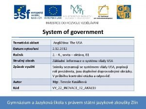 System of government Tematick oblast Anglitina The USA