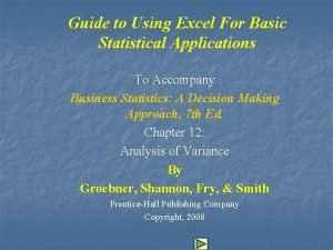 Guide to Using Excel For Basic Statistical Applications