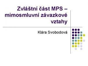 Zvltn st MPS mimosmluvn zvazkov vztahy Klra Svobodov