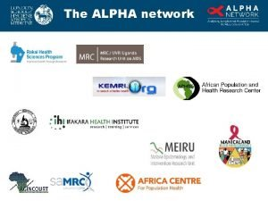 The ALPHA network Verbal Autopsy ALPHA Network Contributions