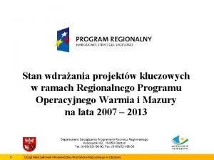 Stan wdraania projektw kluczowych w ramach Regionalnego Programu