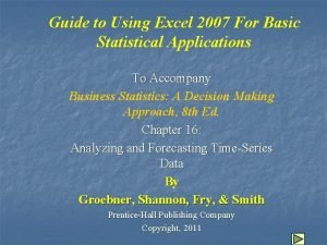 Guide to Using Excel 2007 For Basic Statistical