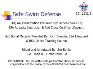 Safe Swim Defense Original Presentation Prepared By James