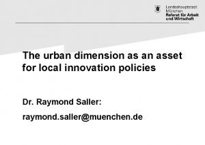The urban dimension as an asset for local