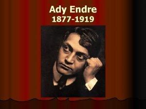 Ady Endre 1877 1919 l 1877 11 22