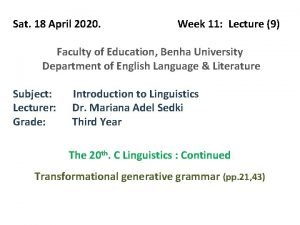 Sat 18 April 2020 Week 11 Lecture 9