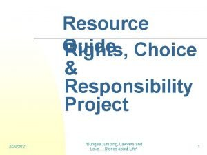 Resource Guide Rights Choice Responsibility Project 2202021 Bungee