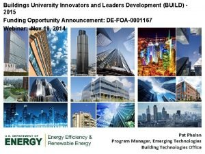 Buildings University Innovators and Leaders Development BUILD 2015