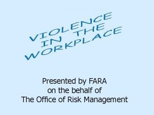 Presented by FARA on the behalf of The