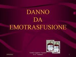 DANNO DA EMOTRASFUSIONE 19022021 Castello Angioino Copertino Dr
