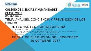 COLEGIO DE CIENCIAS Y HUMANIDADES CLAVE 2300 EQUIPO